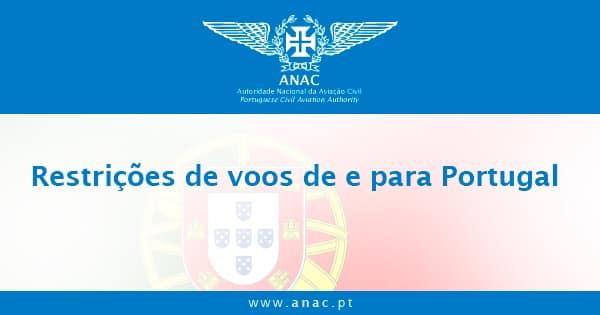 ANAC – Restrições de voos de e para Portugal
